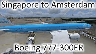FSX | KLM Singapore (WSSS) to Amsterdam (EHAM) | 777-300ER