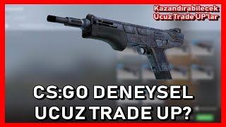 DENEYSEL UCUZ CS:GO TRADE UP! #22