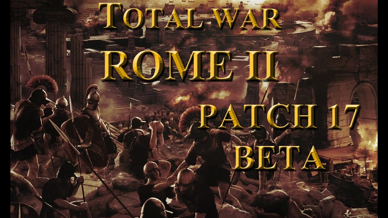 Rome total war 2 patch 16 version