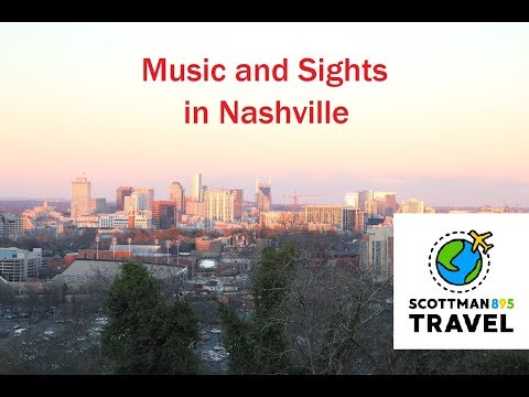 Music And Sights In Nashville