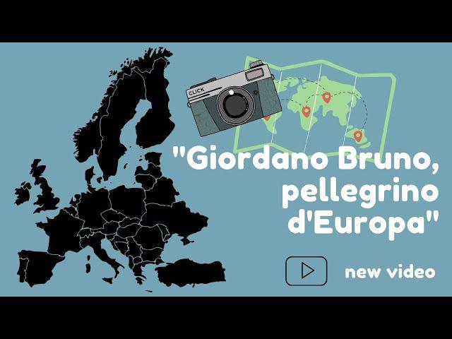 GIORDANO BRUNO, PELLEGRINO D'EUROPA