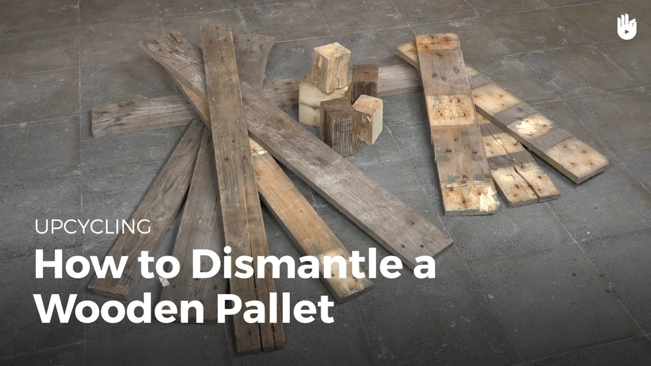 How To Dismantle A Wooden Pallet Upcycling Youtube