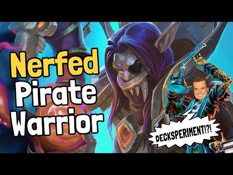 Nerfed Pirate Warrior Decksperiment - Hearthstone