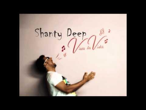 Shanty Deep -  Viva la Vida