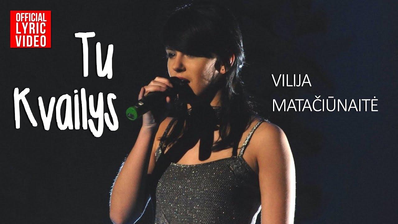 Vilija – Tu Kvailys (Official Lyric Video). Lietuviškos Dainos