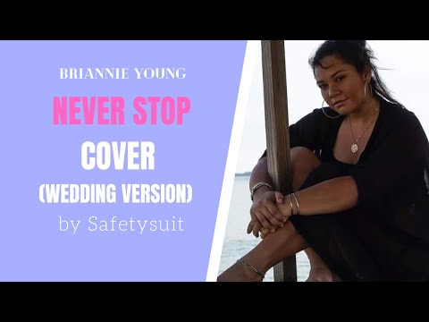 Never Stop cover (wedding version)