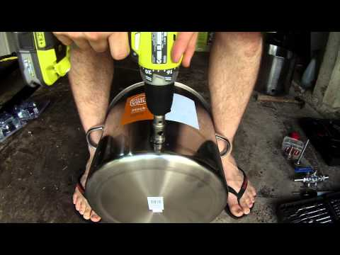 How To Drill And Build A Brew Pot | Episode 2