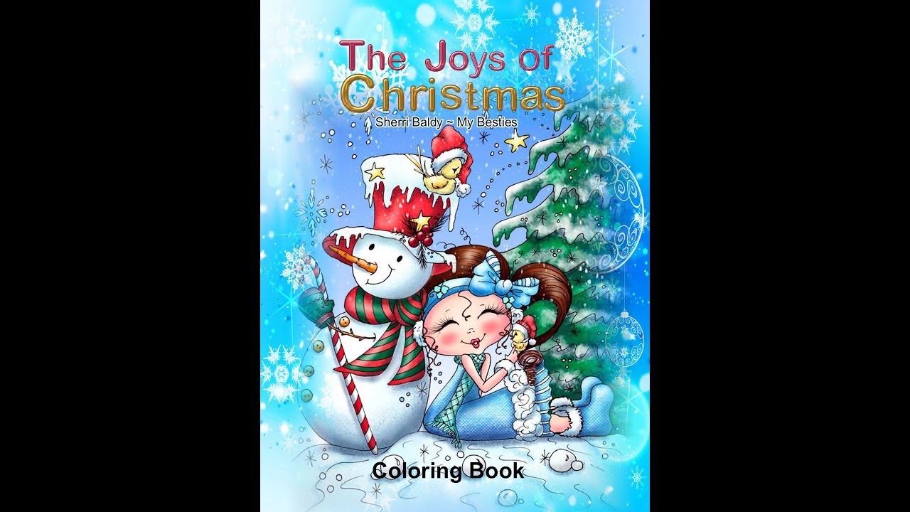 The Joys Of Christmas.Flip Through The Joys Of Christmas Coloring Book Sherri Baldy My Besties