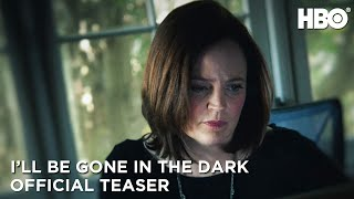 I'll Be Gone In The Dark  2020 :  Teaser | Hbo