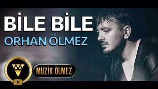 Orhan Ölmez - Bile Bile - Official Video Klip