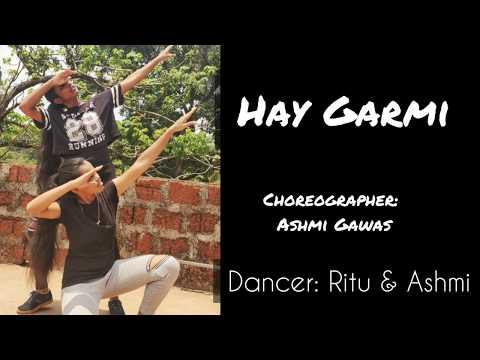 Hay Garmi || Street Dancer || Choreography: Ashmi Gawas || Dancer: Ritu & Ashmi