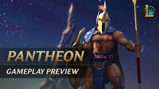 Pantheon Gameplay Preview | League of Legends