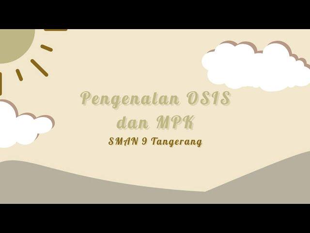 MPLSSB 2021 SMAN 9 TANGERANG - Pengenalan Pengurus OSIS SMAN 9 Tangerang Periode 2020/2021
