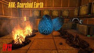 ARK: Scorched Earth / Attendre l'éclosion des œufs de wiverns / EP13