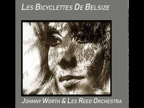 Johnny Worth Les Bicyclettes de Belsize 1968