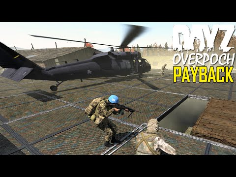 DayZ OverPoch: Part 68 - Payback