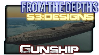 From the Depths:S3 Designs 19 - Gunship Hull