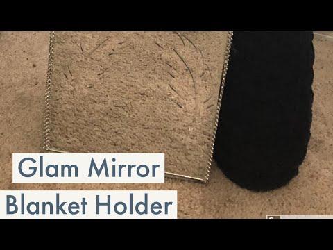 Glam Mirror Blanket Holder/Dollar Tree DIY/Glam Mirror Box