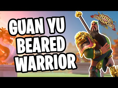 Guan Yu Legendary Commander Guide | Rise of Kingdoms