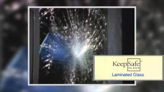 Keepsafe Glass Video 1