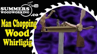 031 Man Chopping Wood Whirligig
