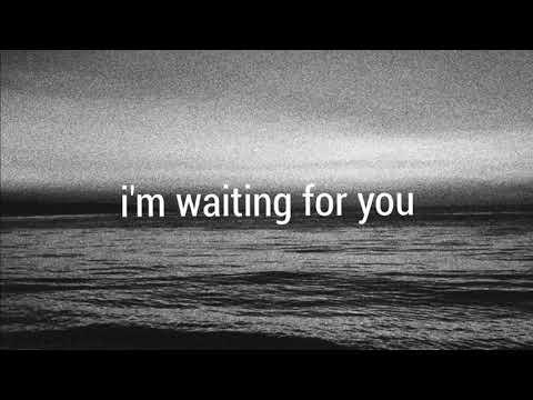 i'm waiting for you (Prod. Kina)