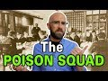 The Poison Squad: The Men Who Volunteere