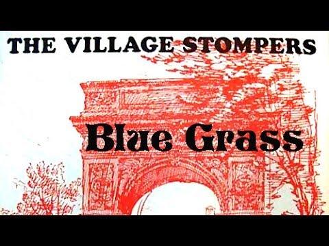 Village Stompers - Blue Grass