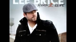 Lee Brice - Hard To Love