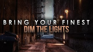 "Bring Your Finest - ""Dim The Lights"" CaliberTV Premiere!"
