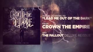 crown the empire lead me out of the dark