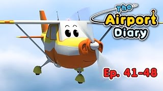 The Airport Diary - 41-48 - episodes - Cartoons about planes - Best animation for kids