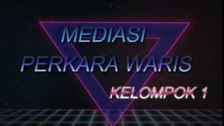 Video SIMULASI MEDIASI SENGKETA WARIS download MP3, 3GP, MP4, WEBM, AVI, FLV Maret 2018
