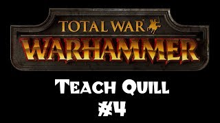 Teach Quill to Play Total War: Warhammer - Part 4