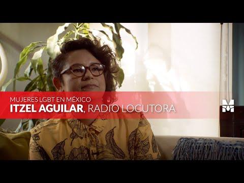 Mujeres LGBT+ en México: Itzel Aguilar 🏳️🌈 Homosensual