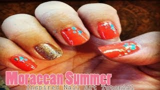 ☀ A Moroccan Summer Inspired Nail Art Tutorial ☀
