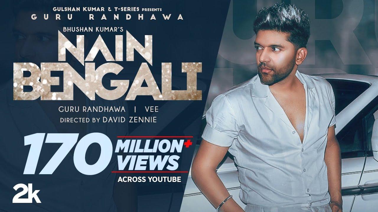 Nain Bengali – Guru Randhawa Mp3 Hindi Song 2021 Free Download