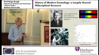 History of Modern Cosmology: A Largely Unused Philosophical Resource - Prof Helge Kragh