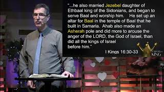 """Follow the King: """"Ahab- The Sin of Self-Serving"""""""