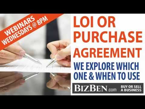 Letter Of Intent (LOI's) vs Purchase Agreement: Which One? When? - Buying and Selling a Business