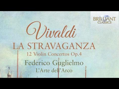 Vivaldi: La Stravaganza, 12 Violin Concertos Op.4 (Full Album)