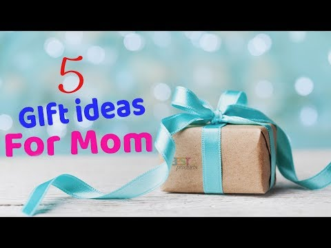top-5-best-mother's-day-gifts-you-can-buy-in-2019