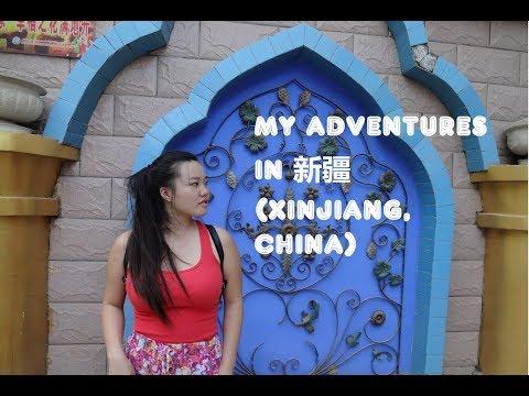 My Adventures in 新疆 (Xinjiang, China)