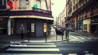 Tim Knol - Motion Of Life