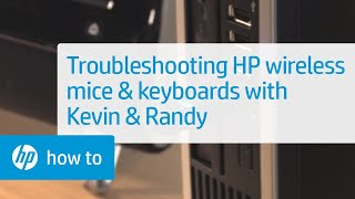 Troubleshooting HP Wireless Mice and Keyboards - From the Desktop with Kevin & Randy