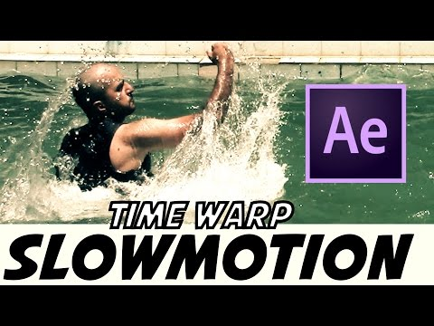 Slowmotion , Time Warp Tutorial | After Effects CC 2015