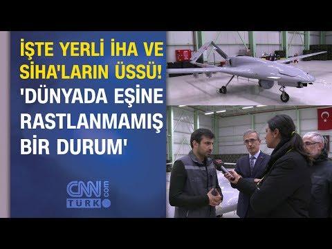 İşte yerli İHA ve SİHA'ların üssü! CNN TÜRK ekibi savunmanın kalbinde