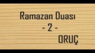 Ramazan Duası 2 Oruç