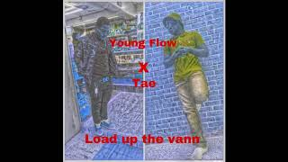 Young Flow X Tae - Load Up The Vann