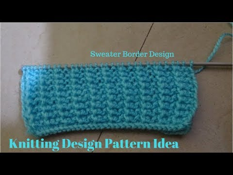 How To Knit Sweater Border Sweater Border Design In Hindi